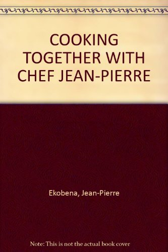 COOKING TOGETHER WITH CHEF JEAN-PIERRE: Ekobena, Jean-Pierre
