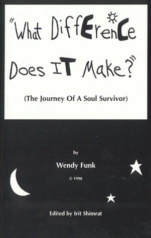 """9780968391303: """"What Difference Does It Make?"""" (The Journey Of A Soul Surivor)"""