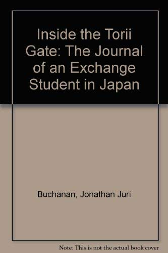 9780968394502: Inside the Torii Gate: The Journal of an Exchange Student in Japan