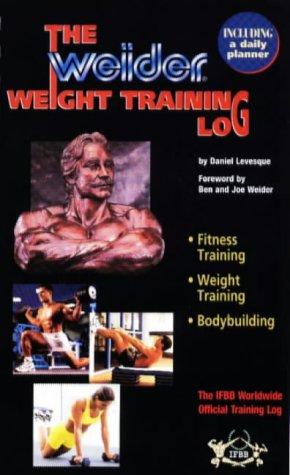 9780968400401: Weider Weight Training Log: The IFBB Worldwide Official Training Log