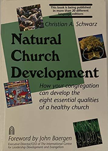 9780968409701: Natural Church Development