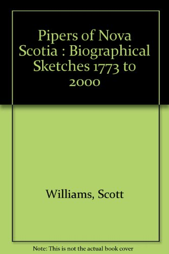 9780968410011: Pipers of Nova Scotia : Biographical Sketches 1773 to 2000