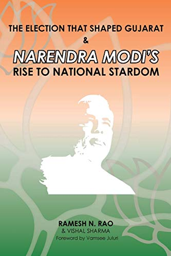 The election that shaped Gujarat & Narendra Modi's rise to national stardom: Rao, Ramesh N...