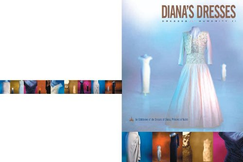 9780968417003: Diana's Dresses: Dresses for Humanity: An Exhibition of the Dresses of Diana, Princess of Wales Acquired From the 1997 Christie's Auction for Charity