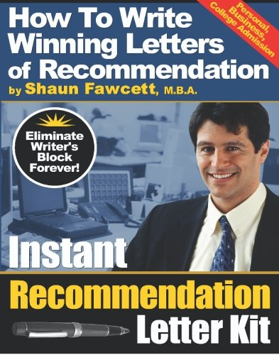 Instant Recommendation Letter Kit - How To: Fawcett MBA, Shaun
