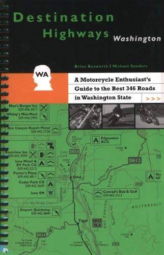 9780968432815: Destination Highways Washington : A Motorcycle Enthusiast's Guide to the Best 346 Roads in Washington State