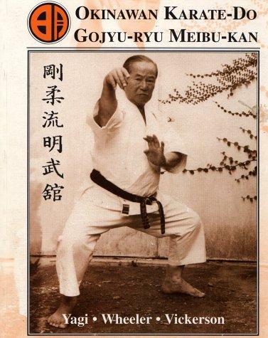 Okinawan Karate-Do Goju-Ryu Meibu: Carl Wheeler