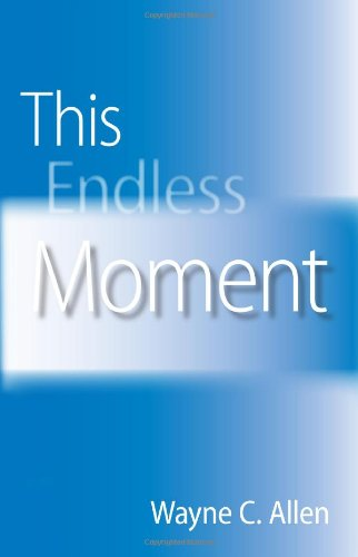9780968444627: This Endless Moment