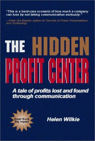 9780968462614: The Hidden Profit Center