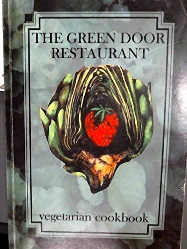 9780968463901: The Green Door Restaurant Vegetarian Cookbook