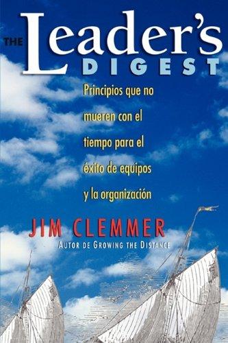 9780968467572: The Leader's Digest: Principios que no mueren con el tiempo para el éxito de equipos y la organización (Spanish Edition)
