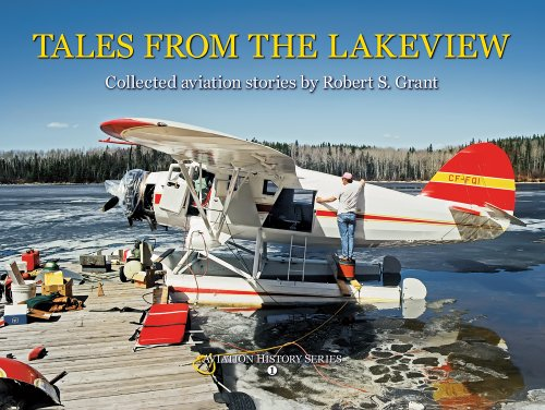 9780968468814: Tales from the Lakeview (Aviation History Series - Book 1)