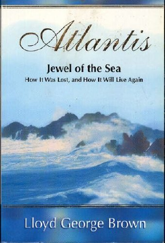 Atlantis; Jewel of the Sea: Brown, Lloyd George