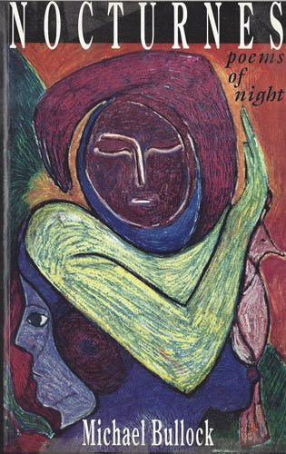 Nocturnes: Poems of night: Bullock, Michael