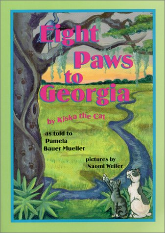 9780968509722: Eight Paws to Georgia: By Kiska the Cat (Kiska Trilogy)