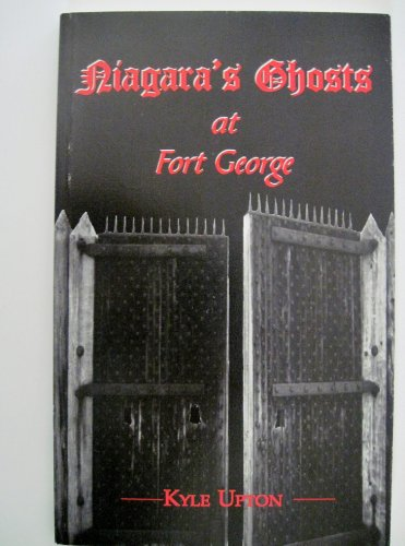 9780968515006: Niagara's Ghosts at Fort George