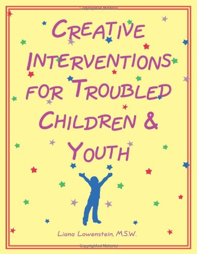 9780968519905: Creative Interventions for Troubled Children & Youth