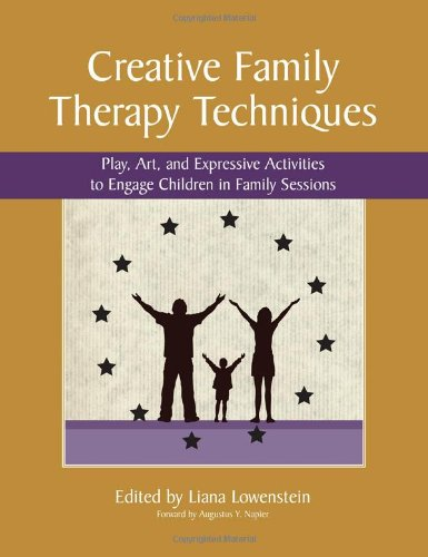 9780968519967: Creative Family Therapy Techniques: Play, Art, and Expressive Activities to Engage Children in Family Sessions