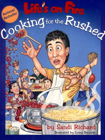 [signed] Life's On Fire Cooking for the Rushed (inscribed Copy)
