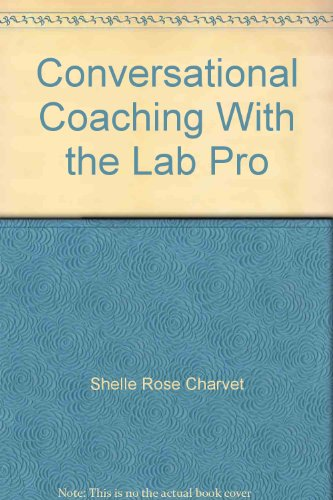 9780968522998: Conversational Coaching with the LAB Profile - CD