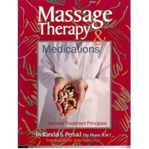 9780968525623: Massage Therapy and Medications