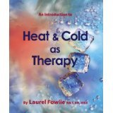 9780968525654: An Introduction to Heat & Cold as Therapy