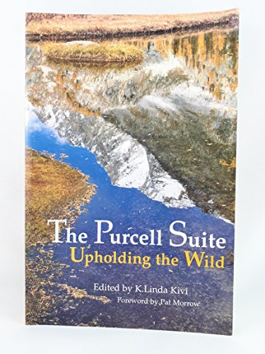 The Purcell Suite : Upholding the Wild: Kivi, K. Linda