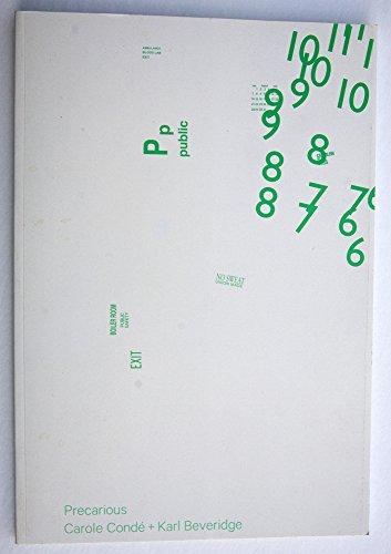 Precarious: Carole Conde + Karl Beveridge: Letters and Handshakes