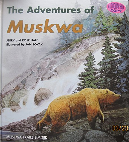 The Adventures of Muskwa: Hale, Jerry And