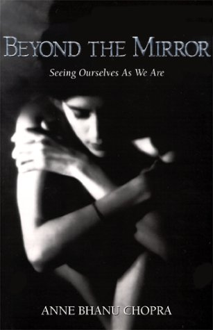 9780968569405: Beyond The Mirror -- Seeing Ourselves As We Are