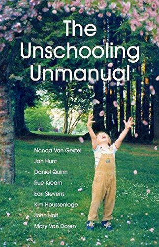 The Unschooling Unmanual: Jan Hunt; Nanda