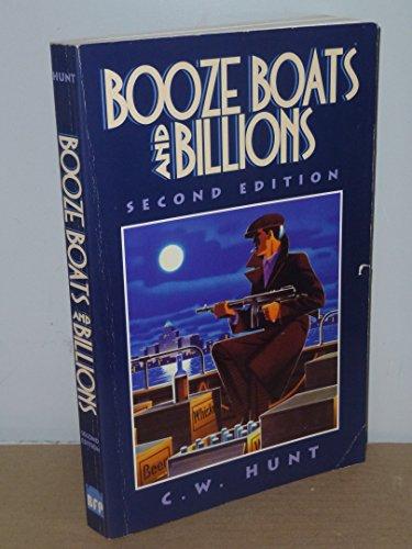 9780968576212: Booze, boats and billions: Smuggling liquid gold