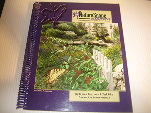 9780968576502: NatureScape Alberta: Creating and Caring for Wildlife Habitat at Home (signed)
