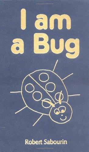 9780968577400: I am a Bug