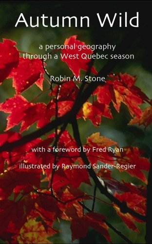 9780968578421: Autumn Wild. Canadian Nature Essays