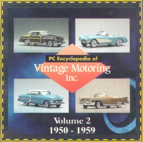 PC Encyclopedia of Vintage Motoring Volume 2: 1950-59