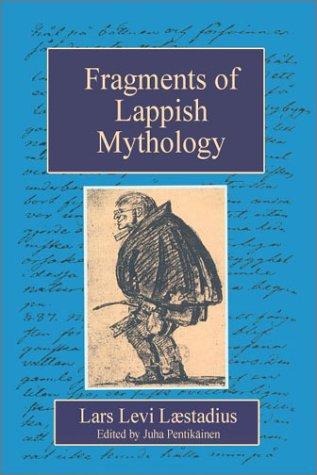 Fragments of Lappish Mythology: Lars Levi Laestadius,