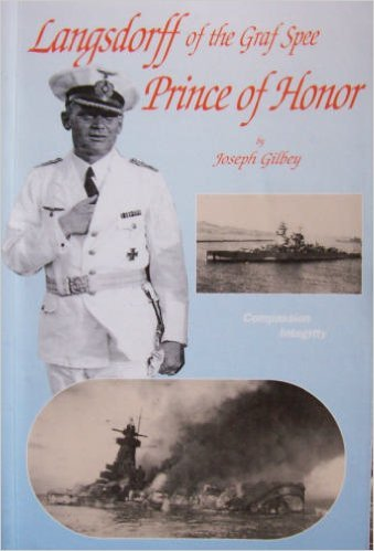 Langsdorff of the Graf Spee: Prince of: Gilbey, Joseph