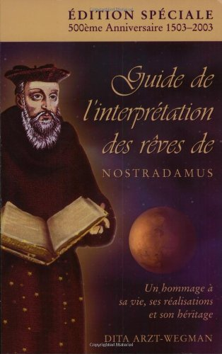 9780968602225: Guide de l'interpretation des reves de Nostradamus (French Edition)