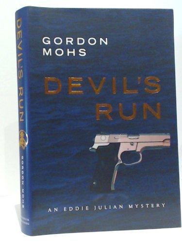 Devil's Run : An Anthropological Novel: Mohs, Gordon