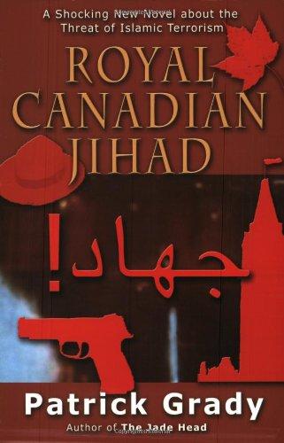 9780968621011: Royal Canadian Jihad