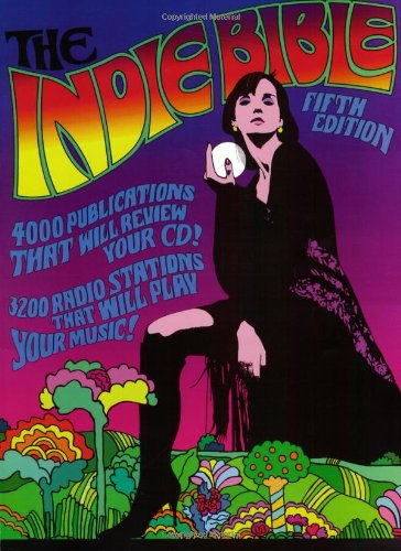 The Indie Bible, Fifth Edition: David Wimble