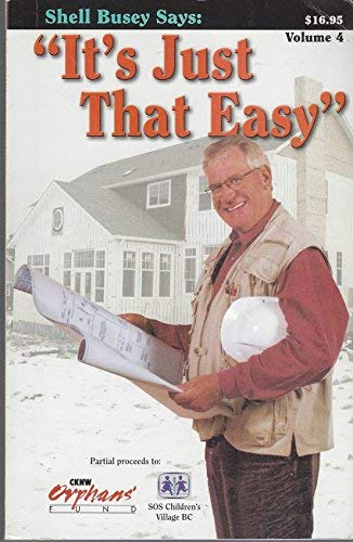IT'S JUST THAT EASY: Volume Four: Shell, Busey