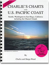 Charlie's Charts of the U. S. Pacific Coast : Seattle, WA to San Diego, CA