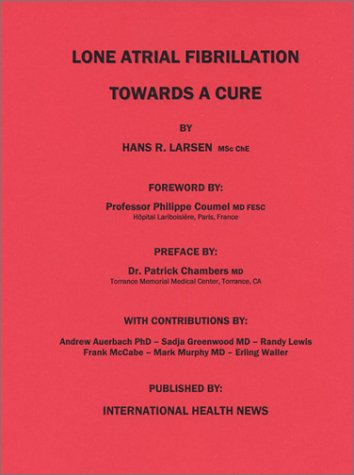 9780968637517: Lone Atrial Fibrillation: Towards a Cure