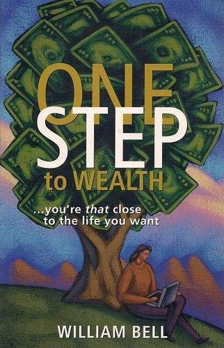 One Step to Wealth.You're That Close to the Life You Want
