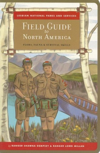 9780968652268: Lesbian National Parks and Services Field Guide to North America: Flora, Fauna & Survival Skills