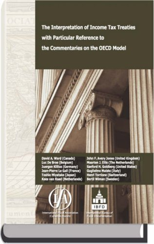 The Interpretation of Income Tax Treaties with Particular Reference to the Commentaries on the OECD...