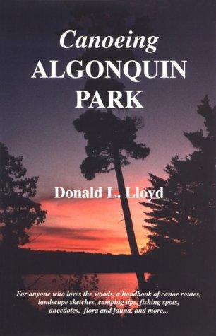 9780968655603: Canoeing Algonquin Park