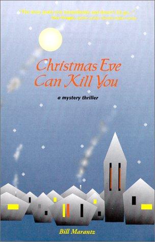 9780968657409: Christmas Eve Can Kill You